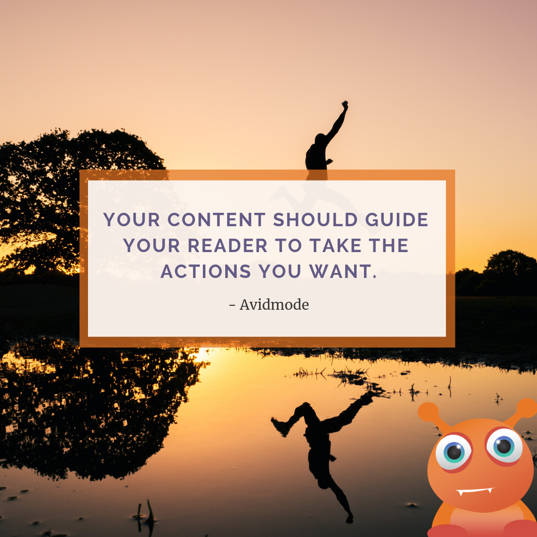 Content needs to guide your reader to take action